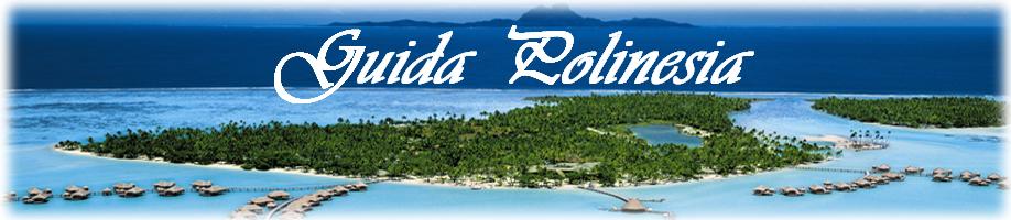 una guida autorevole per le isole delle polinesia